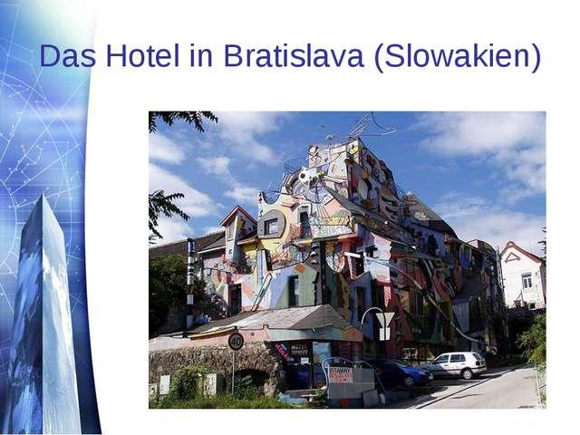Das Hotel in Bratislava (Slowakien)
