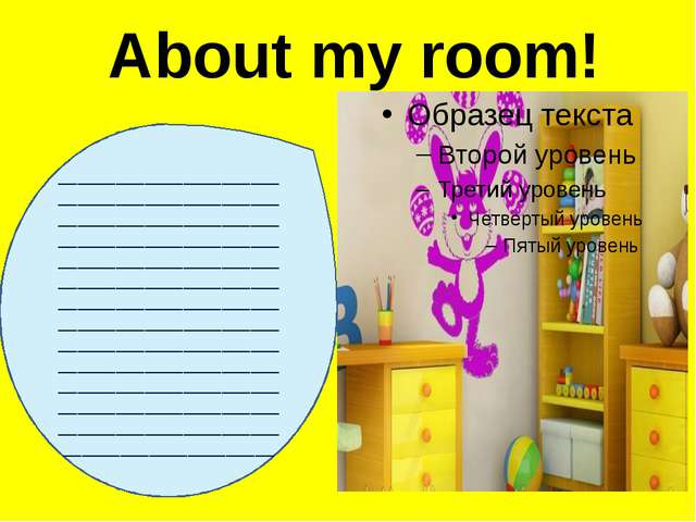 About my room! ______________________________________________________________...