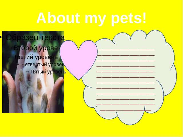 About my pets! ______________________________________________________________...