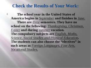 Check the Results of Your Work: The school year in the United States of Ameri