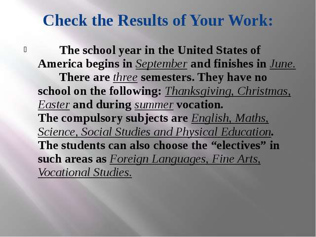 Check the Results of Your Work: The school year in the United States of Ameri...