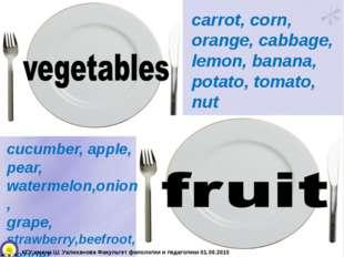 carrot, corn, orange, cabbage, lemon, banana, potato, tomato, nut cucumber, a