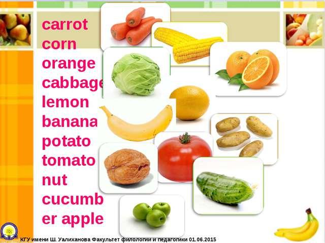 carrot corn orange cabbage lemon banana potato tomato nut cucumber apple КГУ...
