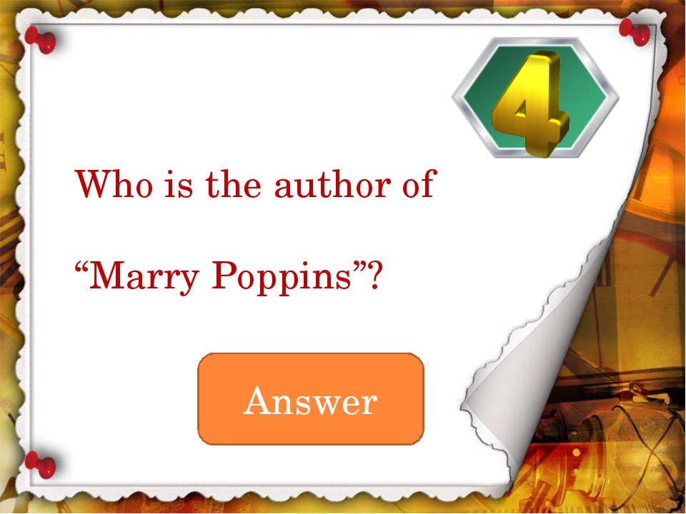 "Answer Who is the author of ""Marry Poppins""?"