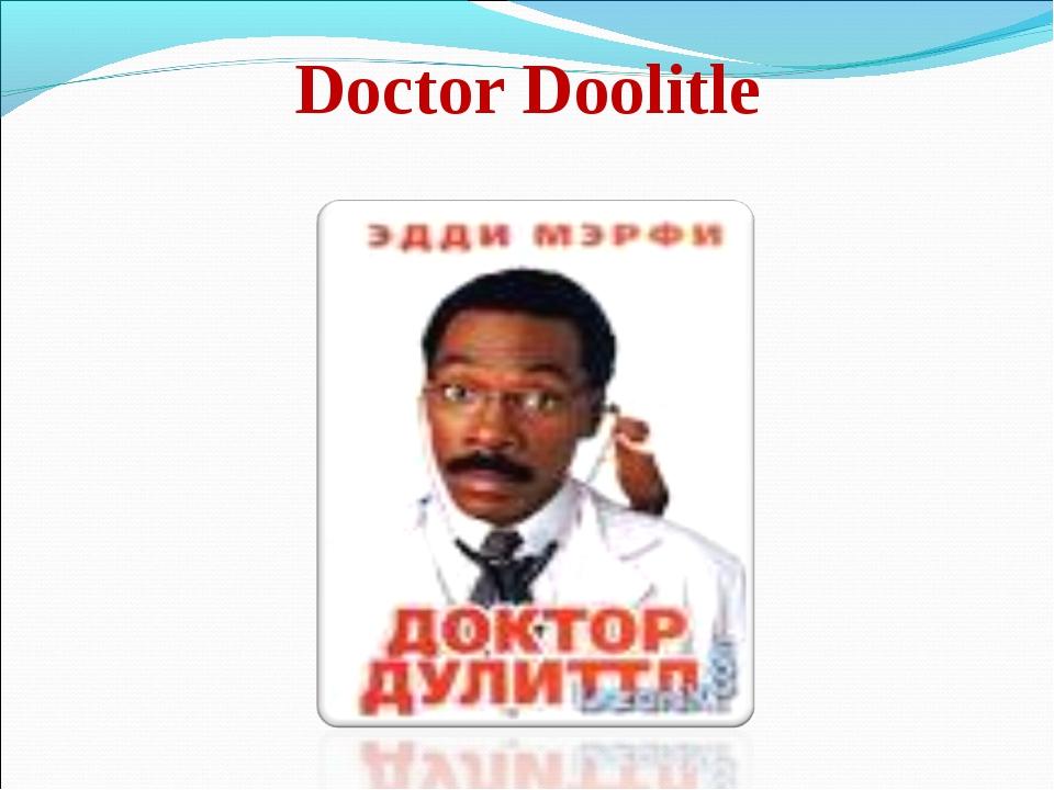 Doctor Doolitle