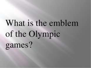 What is the emblem of the Olympic games?