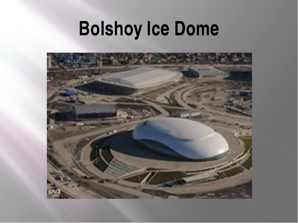 Bolshoy Ice Dome