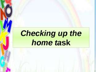 Checking up the home task