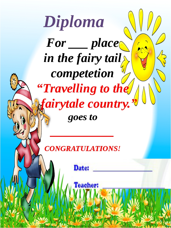 """For ___ place in the fairy tail competetion """"Travelling to the fairytale cou..."""