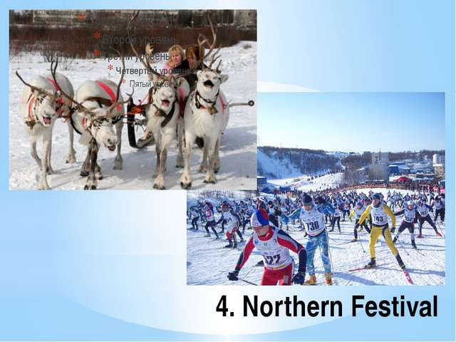 4. Northern Festival