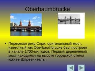 Oberbaumbrucke Пересекая реку Спри, оригинальный мост, известный как Oberbaum