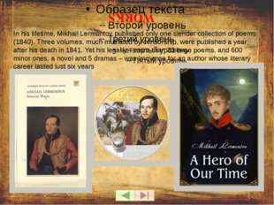 DEATH In July 1841 because of Lermontov's joke Nikolai Martynov challenged h