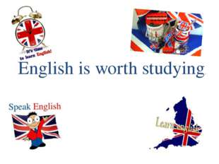 English is worth studying.