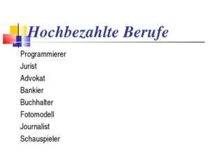Hochbezahlte Berufe Programmierer Jurist Advokat Bankier Buchhalter Fotomodel