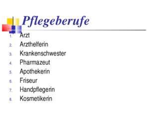 Pflegeberufe Arzt Arzthelferin Krankenschwester Pharmazeut Apothekerin Friseu