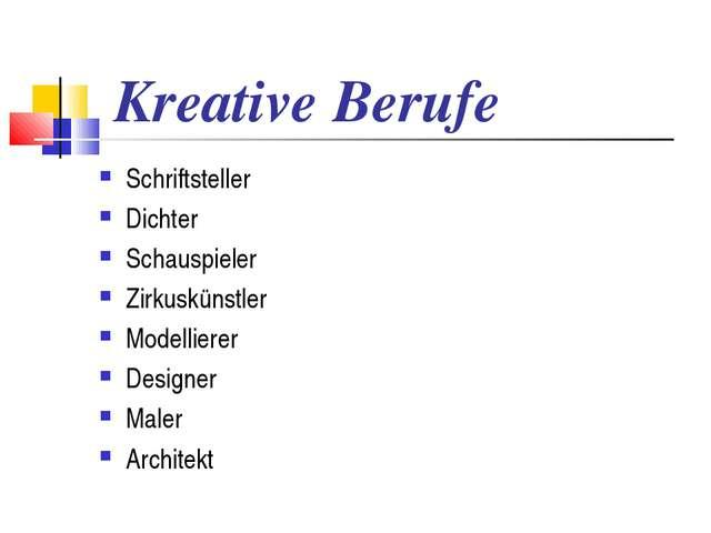 Kreative Berufe Schriftsteller Dichter Schauspieler Zirkuskünstler Modelliere...