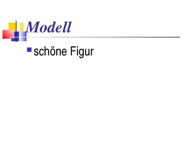 Modell schöne Figur