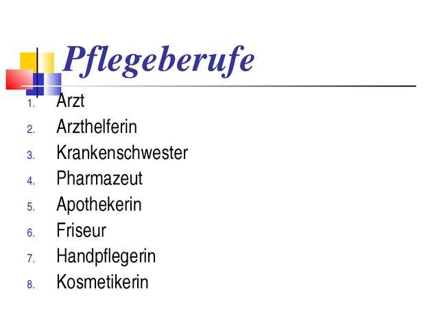 Pflegeberufe Arzt Arzthelferin Krankenschwester Pharmazeut Apothekerin Friseu...