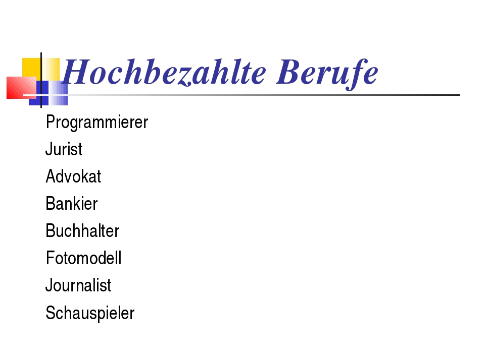 Hochbezahlte Berufe Programmierer Jurist Advokat Bankier Buchhalter Fotomodel...