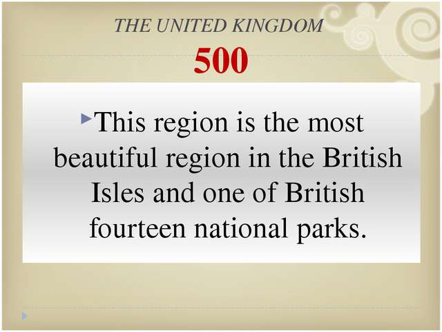 ОТВЕТ: The Lake District is the most beautiful region in the British Isles an...