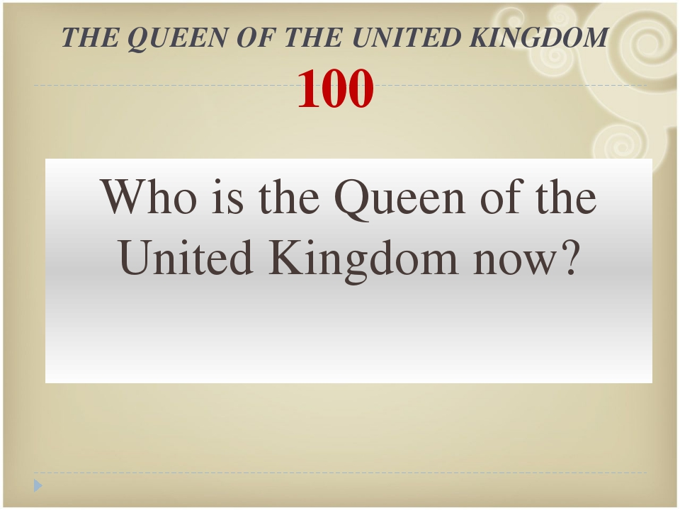 THE QUEEN OF THE UNITED KINGDOM 300 Is the queen the symbol of the country, i...