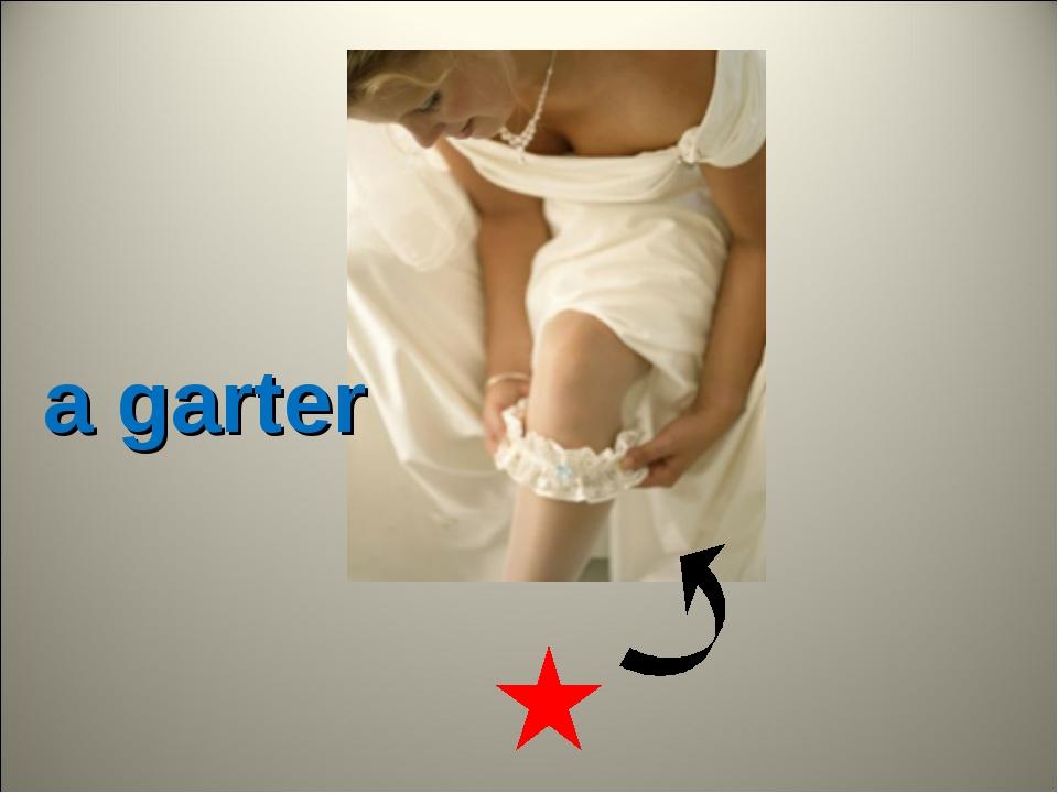a garter