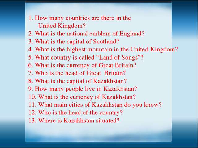 1. How many countries are there in the United Kingdom? 2. What is the nationa...