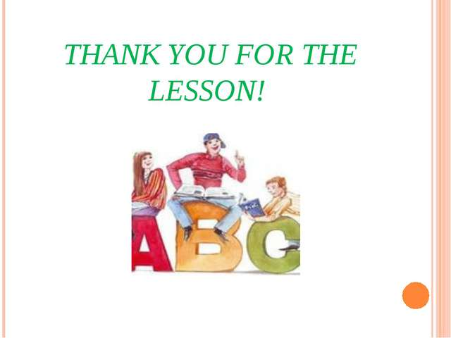 THANK YOU FOR THE LESSON!