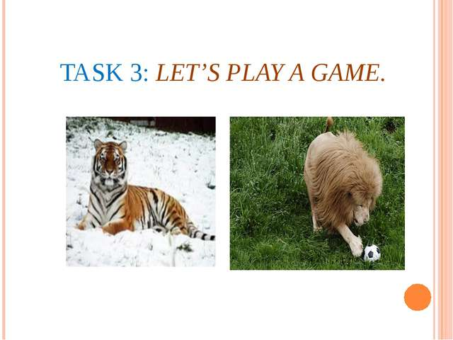 TASK 3: LET'S PLAY A GAME.
