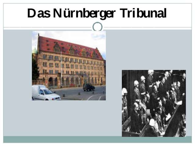 Das Nürnberger Tribunal