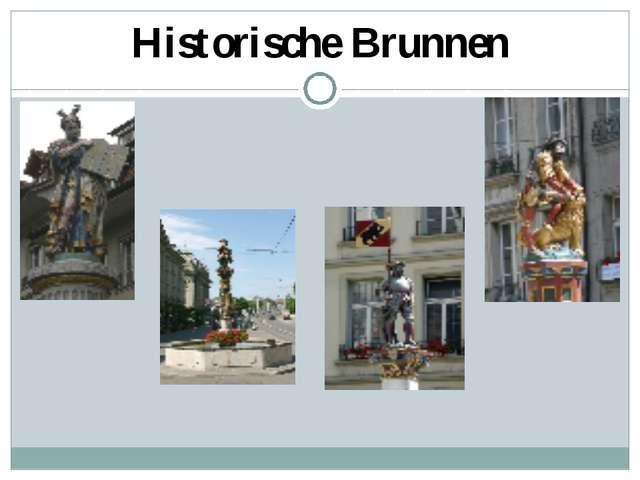 Historische Brunnen