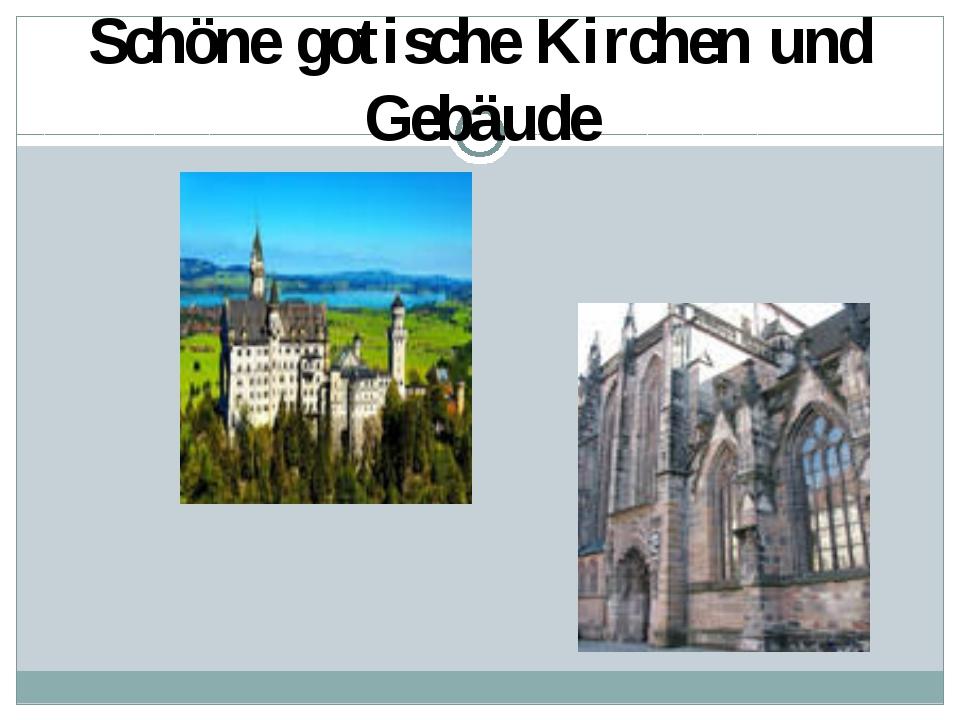 Schöne gotische Kirchen und Gebäude