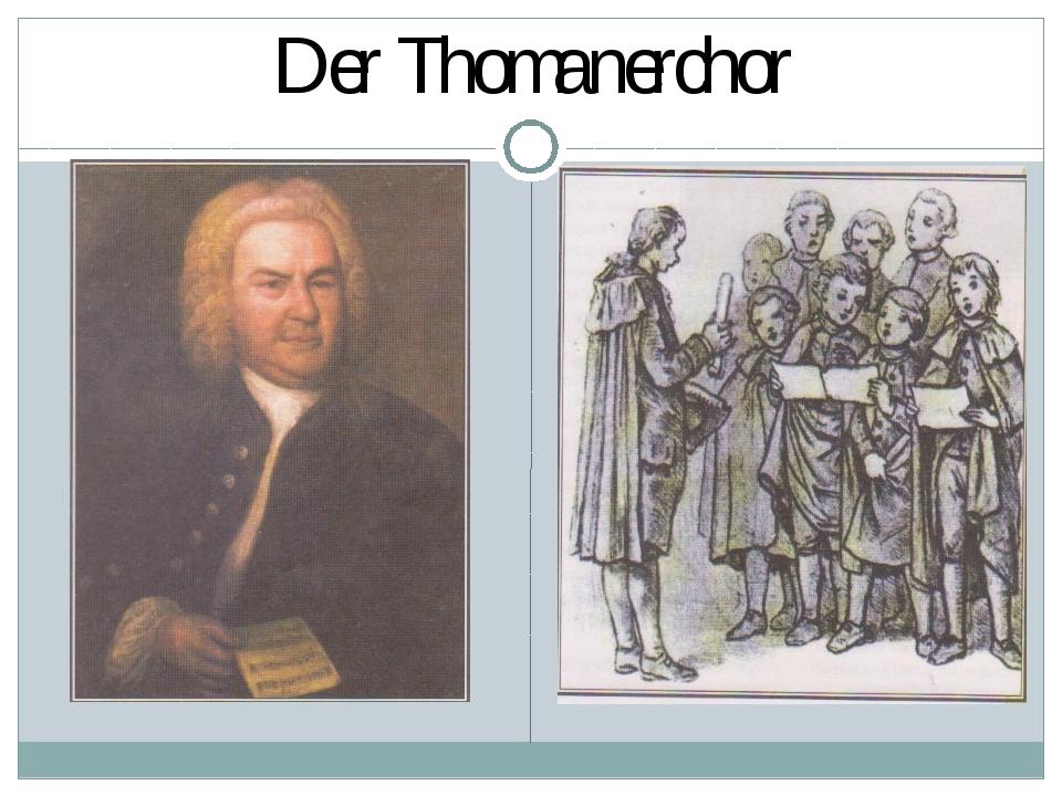 Der Thomanerchor