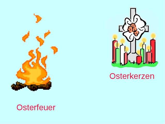 Osterfeuer Osterkerzen