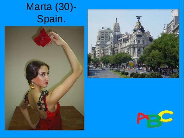 Marta (30)- Spain.