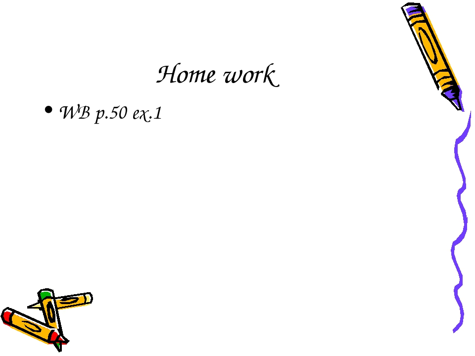 Home work WB p.50 ex.1