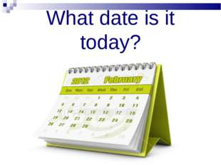 What date is it today?