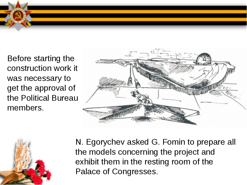 N. Egorychev asked G. Fomin to prepare all the models concerning the project...