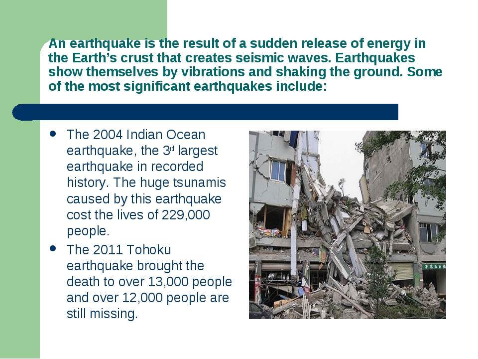 An earthquake is the result of a sudden release of energy in the Earth's crus...
