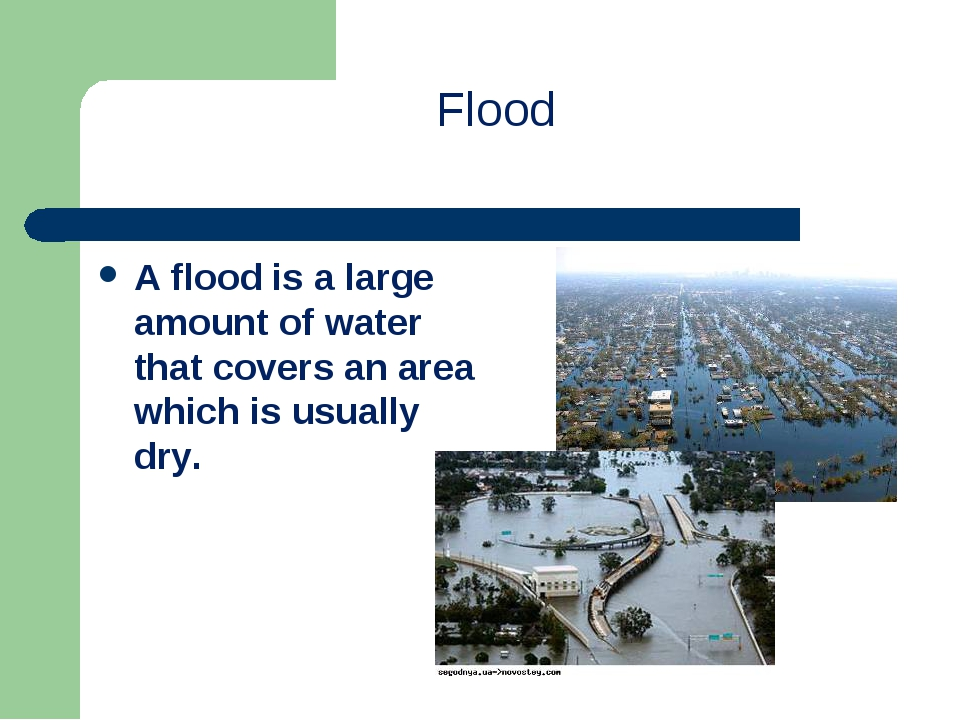 Flood A flood is a large amount of water that covers an area which is usually...
