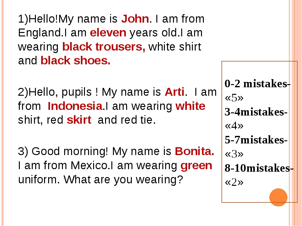 1)Hello!My name is John. I am from England.I am eleven years old.I am wearing...