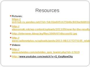 Resources Pictures: https://im0-tub-ru.yandex.net/i?id=5dc02a6051675b4bc843ba