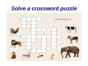 Solve a crossword puzzle