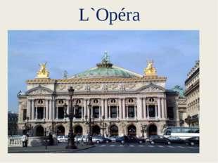L`Opéra