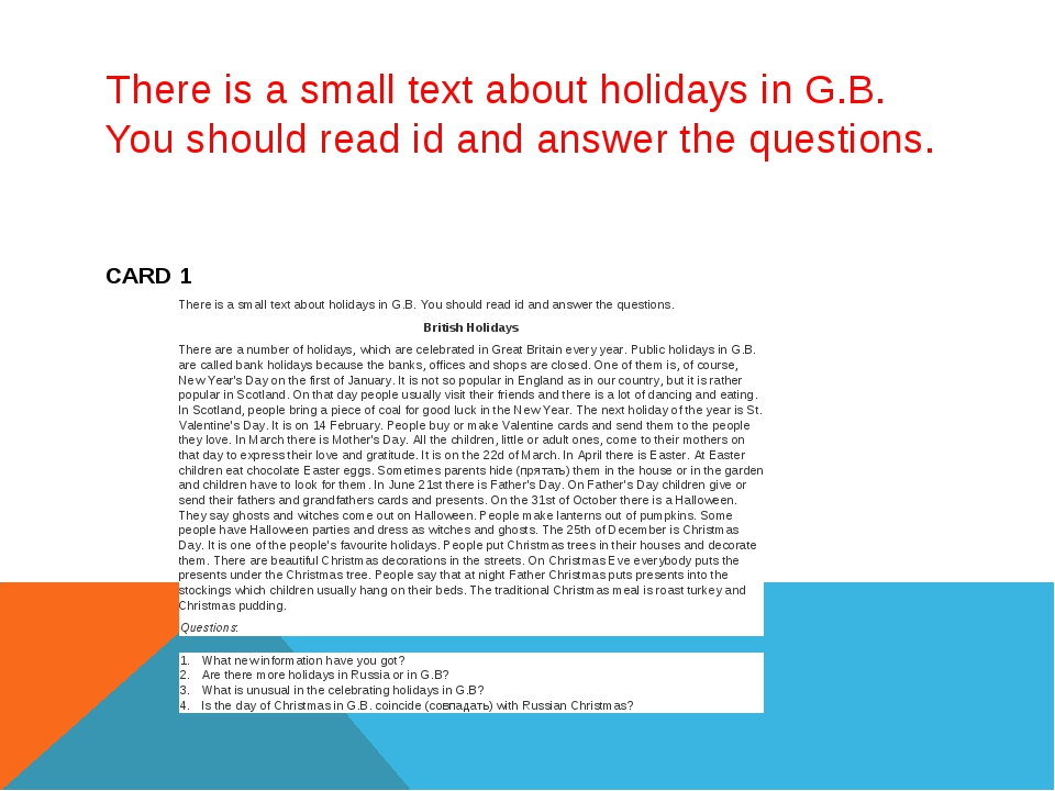 There is a small text about holidays in G.B. You should read id and answer th...