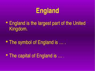 England England is the largest part of the United Kingdom. The symbol of Eng