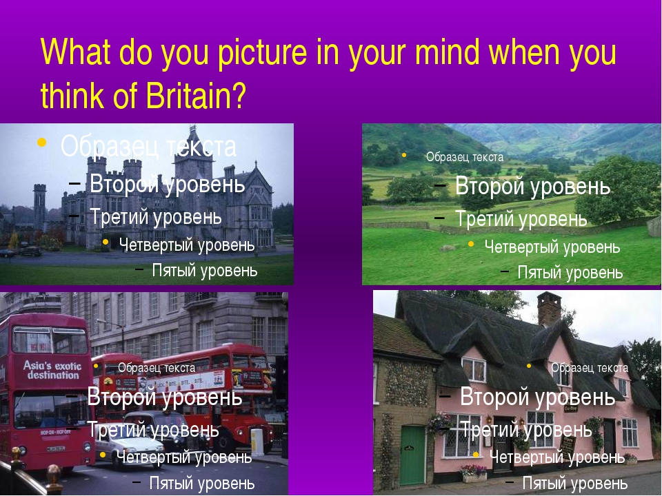 What do you picture in your mind when you think of Britain? ancient castles...