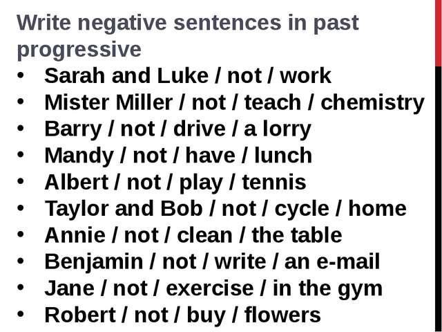 Write negative sentences in past progressive Sarah and Luke / not / work  Mis...