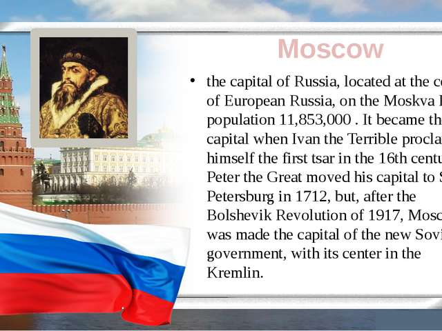 Moscow the capital of Russia, located at the center of European Russia, on t...