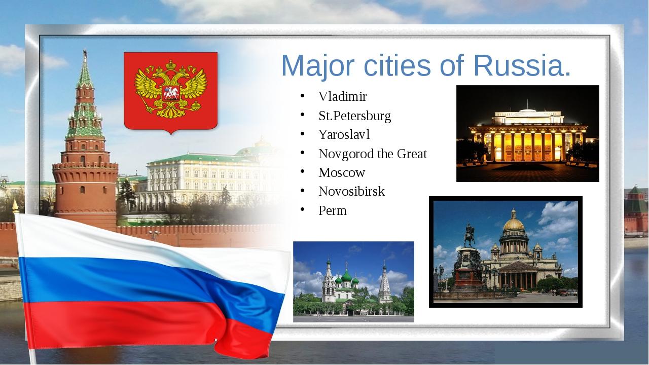 Major cities of Russia. Vladimir St.Petersburg Yaroslavl Novgorod the Great M...